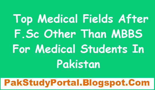 Top Medical Fields After F Sc Other Than MBBS For Medical