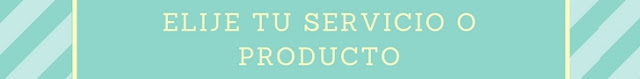 Elije tu servicio o producto