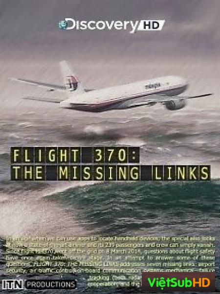 Chuyến Bay MH370: Những Mắt Xích Còn Thiếu