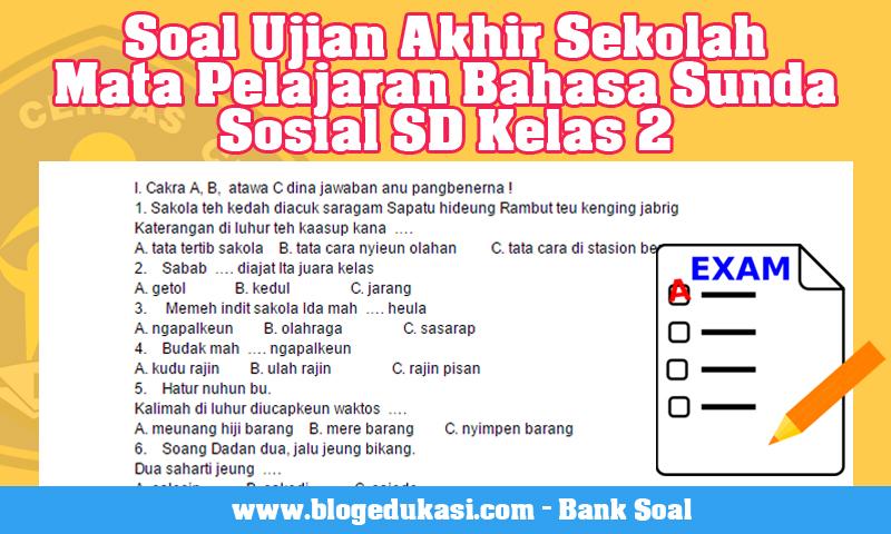 Soal UAS Bahasa Sunda Sosial SD Kelas 2 Semester 1