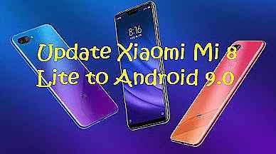تفليش ،وتحديث ،جهاز، شاومي ،Firmware، Update، Xiaomi ،Mi 8، Lite ، to، Android ،9.0