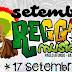 #vaivendo SETEMBRO REGGAE MUSIC 2°Edição o festival da mistura do verdadeiro SOM, Reggae, Rap e Dance em um só LUGAR!