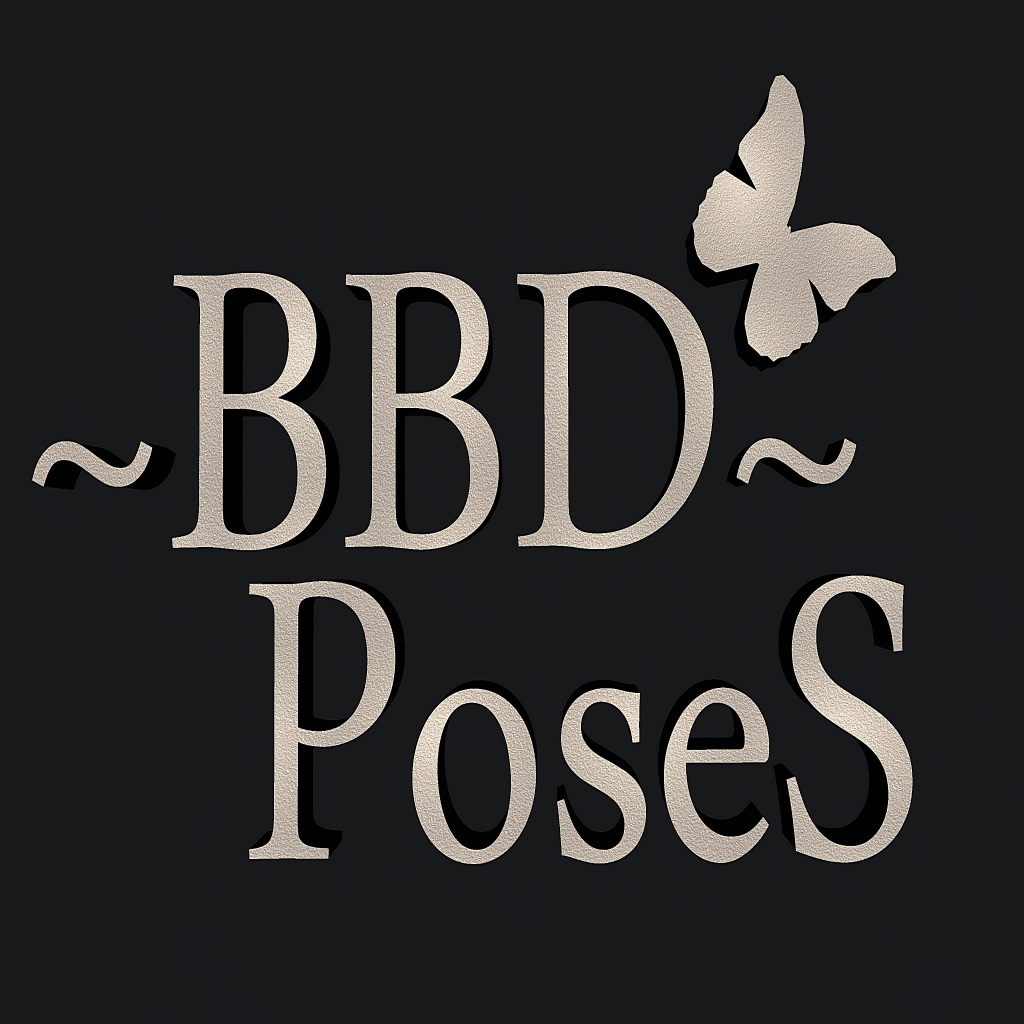 ~ BBD~  PoseS