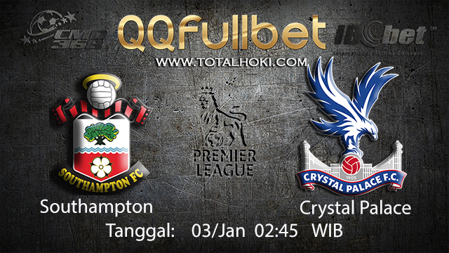 PREDIKSIBOLA - PREDIKSI TARUHAN BOLA SOUTHAMPTON VS CRYSTAL PALACE 03 JANUARI 2018 ( ENGLISH PREMIER LEAGUE )