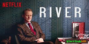 Những Linh Hồn Của River (phần 1) - River (season 1)