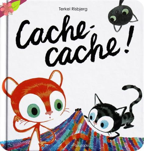 Cache-cache ! de Terkel Risbjerg - La Palissade