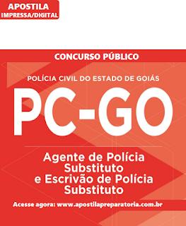 Apostila Polícia Civil de Goiás 2016 Concurso PCGO Agente e Escrivão