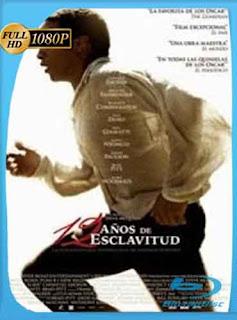 12 años de esclavitud (2013) HD [1080p] Latino [Mega] dizonHD