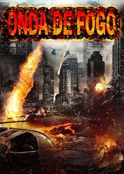 Onda de Fogo – Dublado (2014)