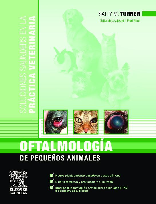 Oftalmología de pequeños animales – Sally M. Turner