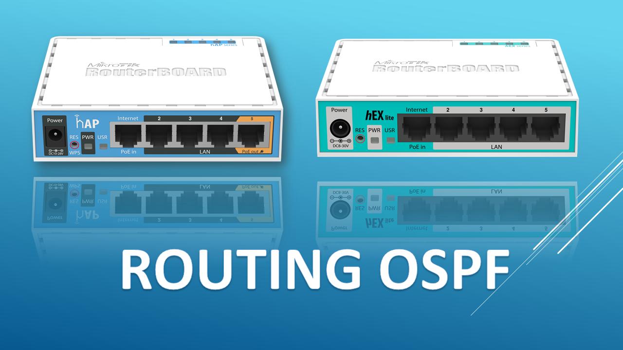 Tutorial Konfigurasi Routing OSPF di MikroTik Routerboard