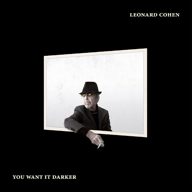 2016 Leonard Cohen You Want It Darker melodie noua Leonard Cohen You Want It Darker piesa noua single Leonard Cohen You Want It Darker noul cantec youtube Leonard Cohen You Want It Darker official audio new song 2016 Leonard Cohen You Want It Darker new single melodii noi Leonard Cohen You Want It Darker noul hit 2016 ultimul cantec cea mai recenta melodie a lui Leonard Cohen - You Want It Darker ultima piesa a lui Leonard Cohen - You Want It Darker