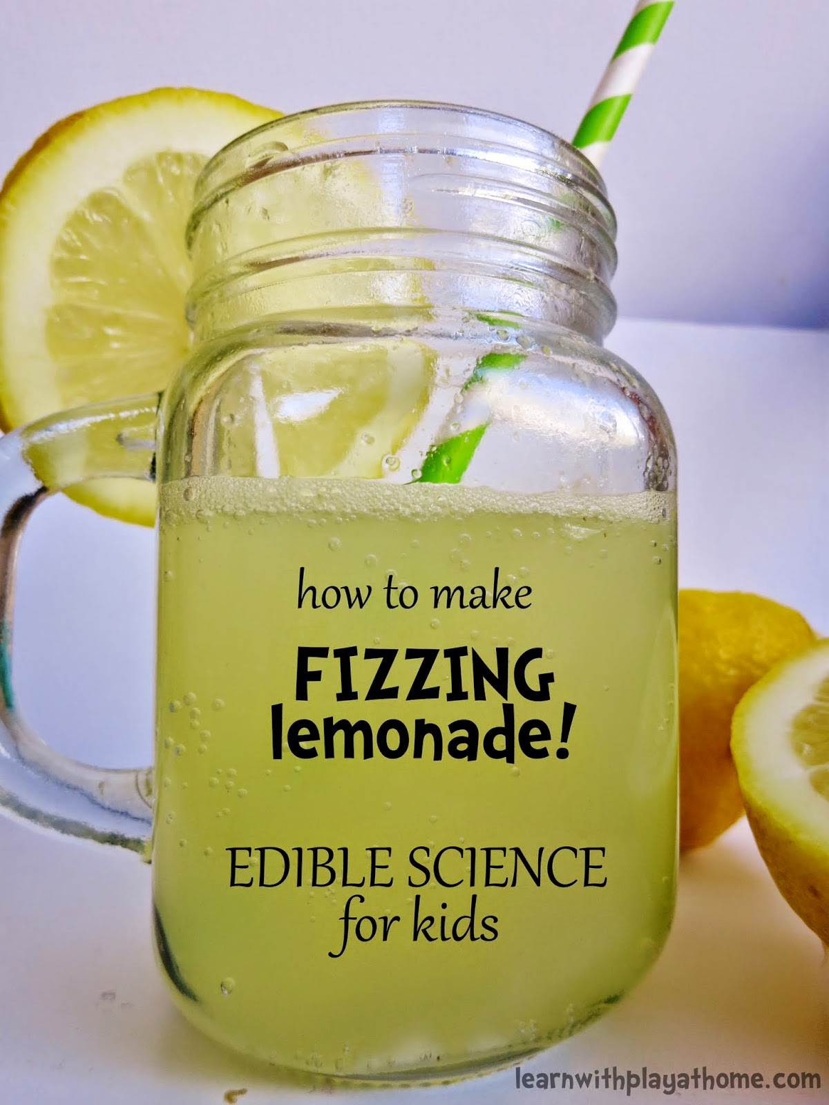 Learn With Play At Home How To Make Fizzing Lemonade