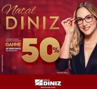 Promoção Óticas Diniz Natal 2018 - Compre Ganhe 50% Desconto Segundo Óculos