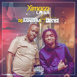 DJ Asnepas & Hernâni - Ximoco Em Casa