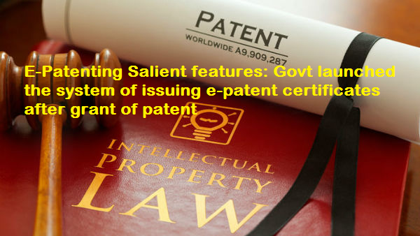 govt-launched-the-system-of-issuing-e-patent-certificates-paramnews