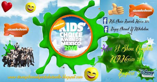 Kids Choice Awards Mexico - 2016 (Show Completo)