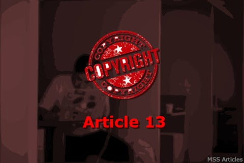 What is the Article 13   How this will affect the Internet?