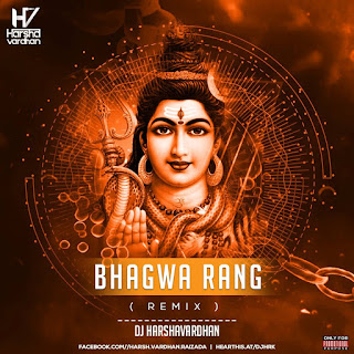 Bhagwa Rang ( Remix ) - Dj Harshavardhan