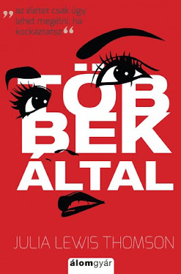 http://konyvboncolgato.blogspot.hu/2017/04/julia-lewis-thomson-tobbek-altal-az.html