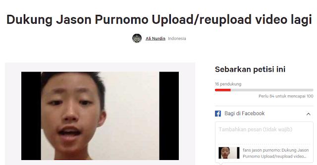 Petisi dukung Jason Purnomo Upload Video lagi di Change.org
