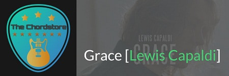 GRACE Guitar Chords 2018 | [ Lewis Capaldi]