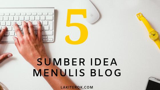 dapatkan idea untuk tulis blog
