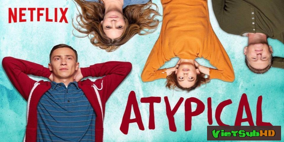 Phim Lập Dị (phần 1) Tập 8/8 VietSub HD   Atypical (season 1) 2017