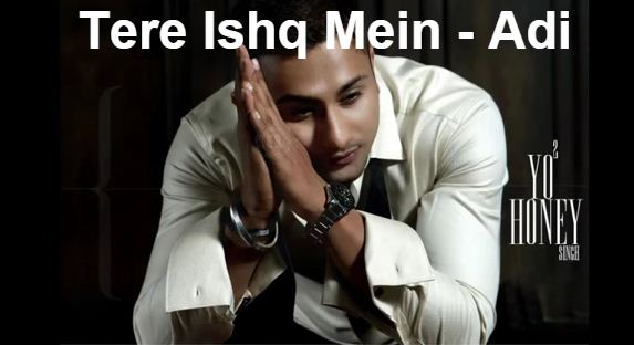 Tere Ishq Mein Main Tha Jiya (Honey Singh) Song Mp3