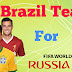 Brazil Team for Fifa World Cup 2018 Russia Latest news may 6 2018
