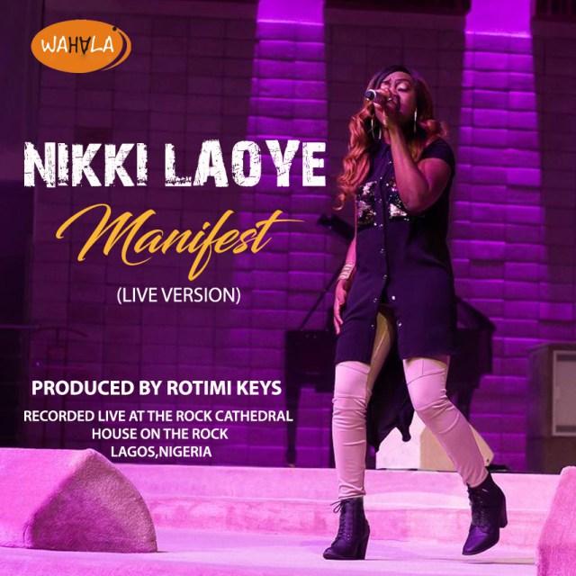Video: Manifest [Live Version] – Nikki Laoye