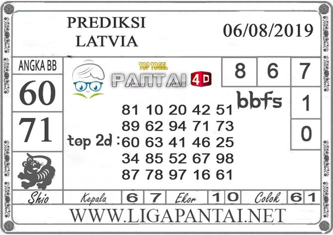"PREDIKSI TOGEL ""LATVIA"" PANTAI4D 06 AGUSTUS 2019"