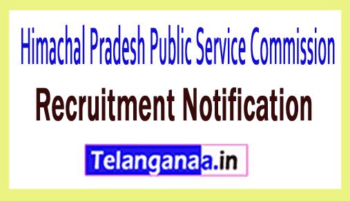 Himachal Pradesh Public Service Commission HPPSC Recruitment Notification