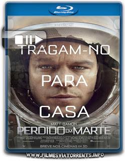 Perdido em Marte Torrent - BluRay Rip 720p e 1080p Dublado