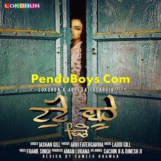 Tutte Buha Vicho Jashan Gill Download punjabi mp3 Full Song