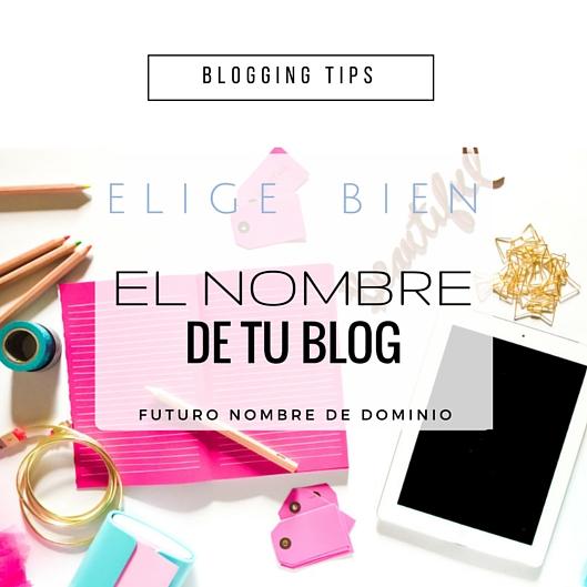 Elige bien el nombre de tu blog, futuro nombre de dominio