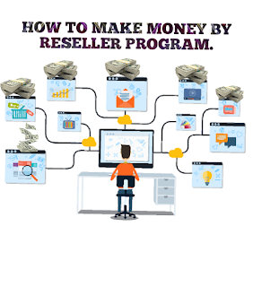 How to make money online by reseller program.