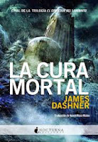 El Corredor Del Laberinto III: La Cura Mortal, de James Dashner
