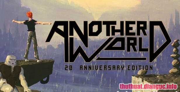 Download Game Another World 20th Anniversary Edition - HI2U
