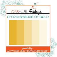http://cas-ualfridays.blogspot.com/2018/11/cfc-213-shades-of-gold.html