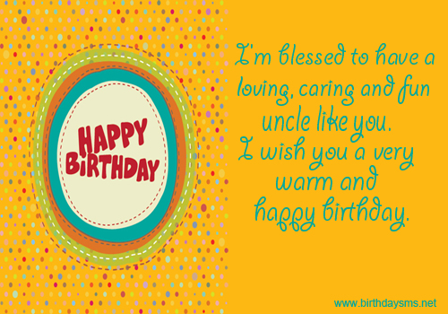 28 Images Happy Birthday Wishes Quotes For Uncle Really Good Life