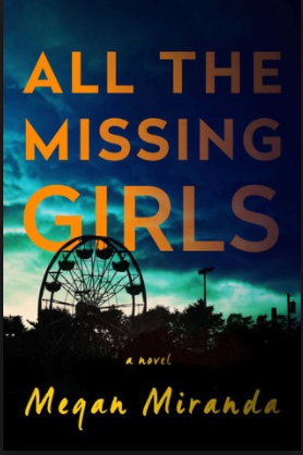 Book review—All the Missing Girls by Megan Miranda