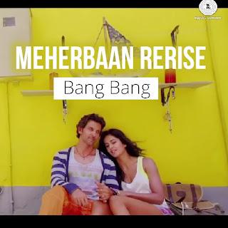 Meherbaan (Reprise) - Bang Bang