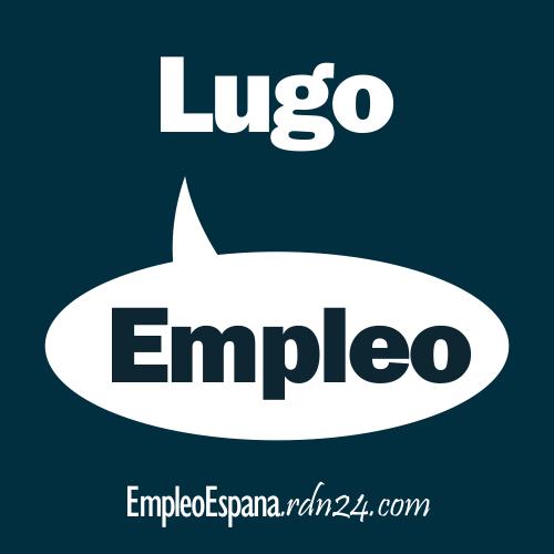 Empleos en Lugo | Galicia - España