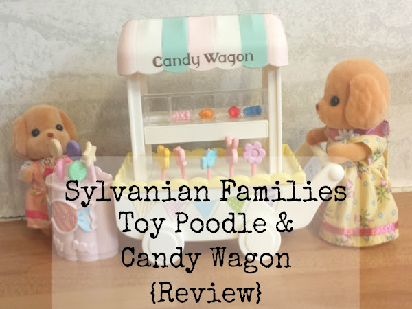 Sylvanian Families Toy Poodle & Candy Wagon {Review}