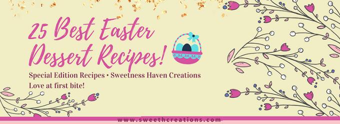 SHC 25 Best Easter Dessert Recipes 2018