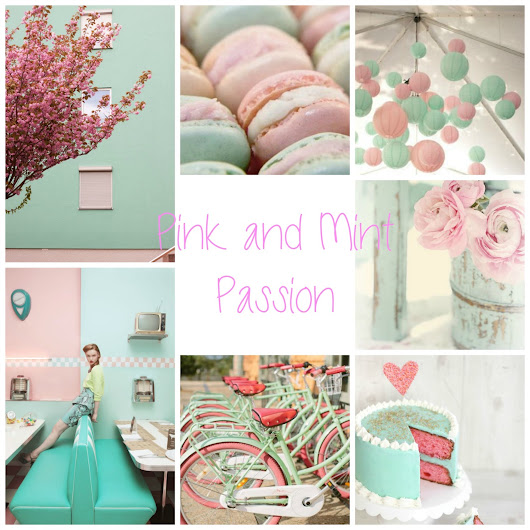 Inspirations Board del Giovedì --> Pink and Mint Passion!!!