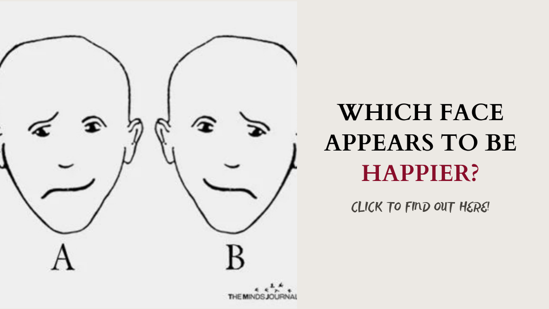 Which Face Appears To Be Happier? A MIND TEST