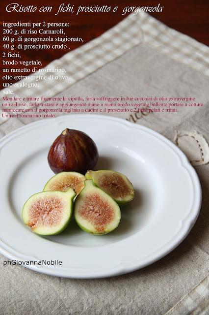 Risotto con fichi, prosciutto crudo e gorgonzola