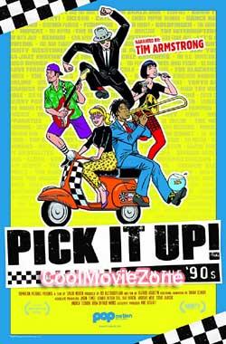 Pick It Up! - Ska in the '90s (2019)